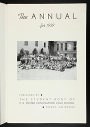 Page 5, 1939 Edition, E R Snyder Continuation High School - Annual Yearbook (Fresno, CA) online yearbook collection