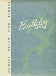 Page 1, 1956 Edition, Gridley High School - Bulldog Yearbook (Gridley, CA) online yearbook collection