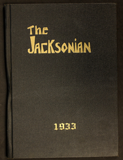 Page 1, 1933 Edition, Jackson High School - Jacksonian Yearbook (Jackson, CA) online yearbook collection