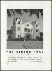 Page 5, 1957 Edition, Kingsburg High School - Viking Yearbook (Kingsburg, CA) online yearbook collection