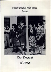 Page 5, 1966 Edition, Whittier Christian High School - Trumpet Yearbook (La Habra, CA) online yearbook collection