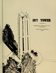 Page 5, 1977 Edition, Northwest Missouri State University - Tower Yearbook (Maryville, MO) online yearbook collection