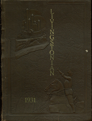 1931 Edition, Livingston High School - Livingstonian Yearbook (Livingston, CA)