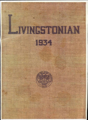 1934 Edition, Livingston High School - Livingstonian Yearbook (Livingston, CA)