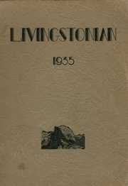 1935 Edition, Livingston High School - Livingstonian Yearbook (Livingston, CA)