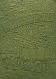 Page 1, 1949 Edition, Livingston High School - Livingstonian Yearbook (Livingston, CA) online yearbook collection