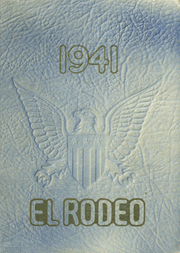 1941 Edition, Merced Union High School - El Rodeo Yearbook (Merced, CA)