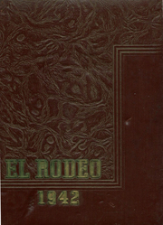 1942 Edition, Merced Union High School - El Rodeo Yearbook (Merced, CA)