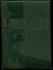 1949 Edition, Merced Union High School - El Rodeo Yearbook (Merced, CA)