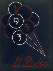 1953 Edition, Merced Union High School - El Rodeo Yearbook (Merced, CA)
