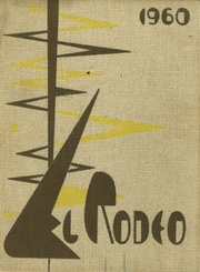 1960 Edition, Merced Union High School - El Rodeo Yearbook (Merced, CA)