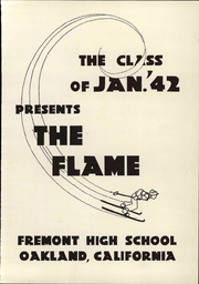 Page 7, 1942 Edition, Fremont High School - Flame Yearbook (Oakland, CA) online yearbook collection