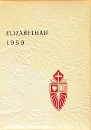 St Elizabeth High School - Elizabethan Yearbook (Oakland, CA) online yearbook collection, 1959 Edition, Page 1