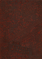1941 Edition, Paso Robles High School - El Roble Murmullo Yearbook (Paso Robles, CA)