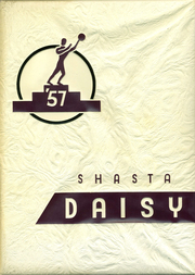 Page 1, 1957 Edition, Shasta High School - Daisy Yearbook (Redding, CA) online yearbook collection