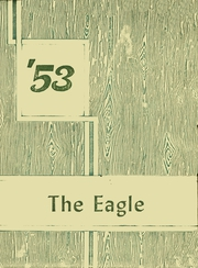 Riverdale Joint Union High School - Eagle Yearbook (Riverdale, CA) online yearbook collection, 1953 Edition, Page 1