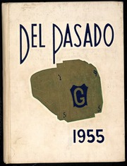 Page 1, 1955 Edition, Grant Union High School - Del Pasado Yearbook (Sacramento, CA) online yearbook collection