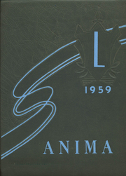 Page 1, 1959 Edition, Loretto High School - Anima Yearbook (Sacramento, CA) online yearbook collection