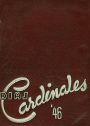 Page 1, 1946 Edition, Herbert Hoover High School - Dias Cardinales Yearbook (San Diego, CA) online yearbook collection