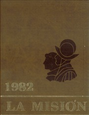 Page 1, 1982 Edition, Junipero Serra High School - La Mision Yearbook (San Diego, CA) online yearbook collection