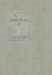 Page 1, 1935 Edition, Corona High School - Coronal Yearbook (Corona, CA) online yearbook collection