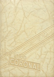 Page 1, 1940 Edition, Corona High School - Coronal Yearbook (Corona, CA) online yearbook collection