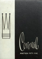 Page 1, 1955 Edition, Corona High School - Coronal Yearbook (Corona, CA) online yearbook collection