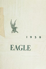 1959 Edition, Adams City High School - Eagle Yearbook (Commerce City, CO)
