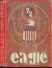 1972 Edition, Adams City High School - Eagle Yearbook (Commerce City, CO)