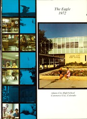 Page 5, 1972 Edition, Adams City High School - Eagle Yearbook (Commerce City, CO) online yearbook collection