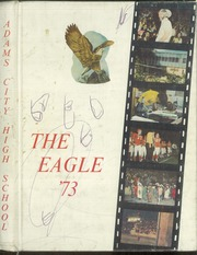 1973 Edition, Adams City High School - Eagle Yearbook (Commerce City, CO)