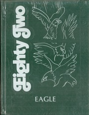 1982 Edition, Adams City High School - Eagle Yearbook (Commerce City, CO)