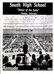 Page 7, 1962 Edition, South High School - Remuda Yearbook (Pueblo, CO) online yearbook collection
