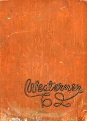West High School - Westerner Yearbook (Denver, CO) online yearbook collection, 1962 Edition, Page 1