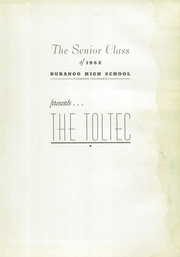 Page 7, 1952 Edition, Durango High School - Toltec Yearbook (Durango, CO) online yearbook collection