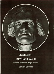 Page 5, 1971 Edition, Thomas Jefferson High School - Aristocrat Yearbook (Denver, CO) online yearbook collection