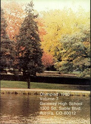 Page 3, 1980 Edition, Gateway High School - Olympiad Yearbook (Aurora, CO) online yearbook collection