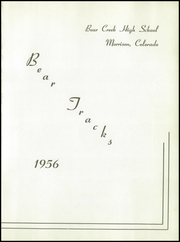 Page 5, 1956 Edition, Bear Creek High School - Bear Tracks Yearbook (Lakewood, CO) online yearbook collection