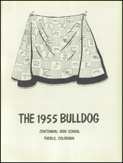 Page 5, 1955 Edition, Centennial High School - Bulldog Yearbook (Pueblo, CO) online yearbook collection