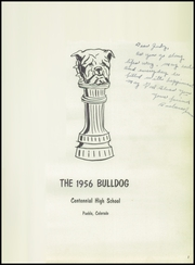 Page 5, 1956 Edition, Centennial High School - Bulldog Yearbook (Pueblo, CO) online yearbook collection