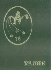 1976 Edition, Iver C Ranum High School - Raider Yearbook (Denver, CO)