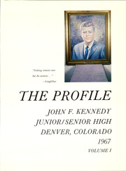 Page 5, 1967 Edition, Kennedy High School - Profile Yearbook (Denver, CO) online yearbook collection