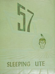 Page 1, 1957 Edition, Montezuma Cortez High School - Sleeping Ute Yearbook (Cortez, CO) online yearbook collection