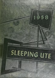 1958 Edition, Montezuma Cortez High School - Sleeping Ute Yearbook (Cortez, CO)