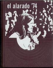 1974 Edition, Alamosa High School - El Alarado Yearbook (Alamosa, CO)