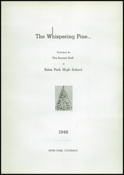 Page 4, 1946 Edition, Estes Park High School - Whispering Pine Yearbook (Estes Park, CO) online yearbook collection