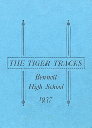Page 1, 1937 Edition, Bennett High School - Tiger Tracks Yearbook (Bennett, CO) online yearbook collection
