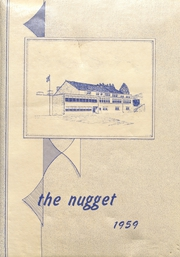 Page 1, 1959 Edition, Nederland High School - Nugget Yearbook (Nederland, CO) online yearbook collection