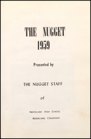 Page 5, 1959 Edition, Nederland High School - Nugget Yearbook (Nederland, CO) online yearbook collection