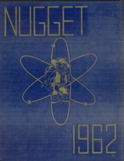 Page 1, 1962 Edition, Nederland High School - Nugget Yearbook (Nederland, CO) online yearbook collection